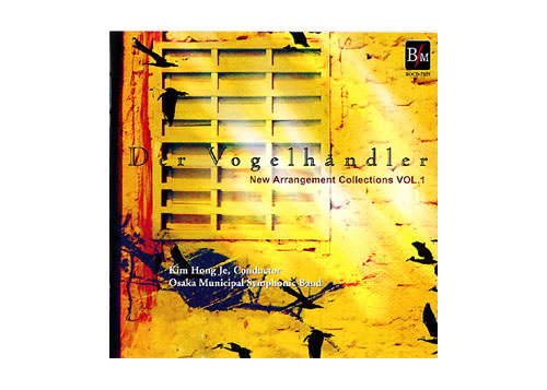 "[CD] New Arrangement Collections Vol.1 ""Der Vogelhandler"""