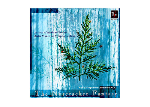 "[CD] New Arrangement Collections Vol.2 ""The Nutcracker Fantasy\"""
