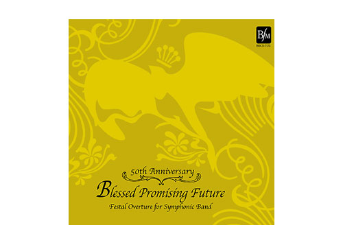 [CD] Blessed Promising Future