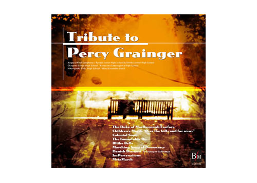 [CD] Tribute to Percy Grainger