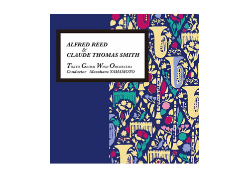 [CD] Alfred Reed & Claude Thomas Smith