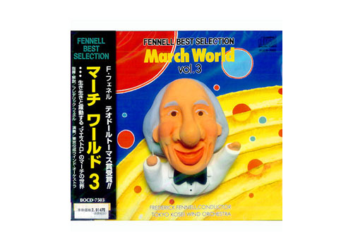 [CD] Frederick Fennell\'s March World Vol. 3