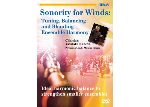 [DVD] Sonority for Winds: Tuning, Balancing, Blending Ensemble