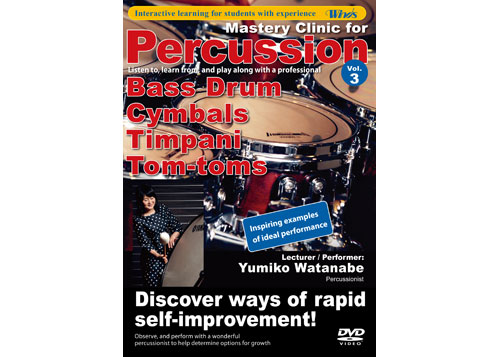 Mastery Clinic for Percussion Vol. 3 B.Dr., Cymb., Timp, Toms