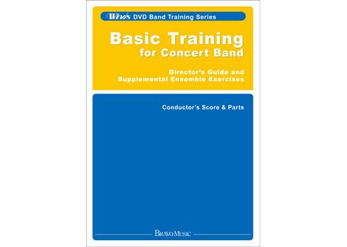 Basic Training for Concert Band - Director's Guide and Supplemental Ensemble Exercises