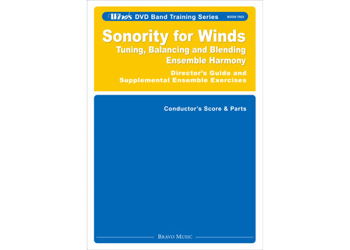 Sonority for Winds - Director's Guide and Supplemental Ensemble