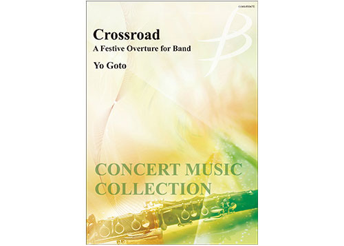 Crossroad A Festive Overture for Band