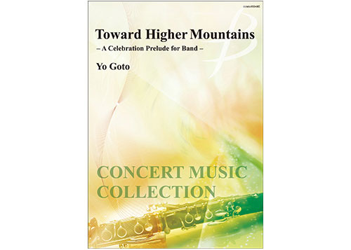 Toward Higher Mountains - A Celebration Prelude for Band-