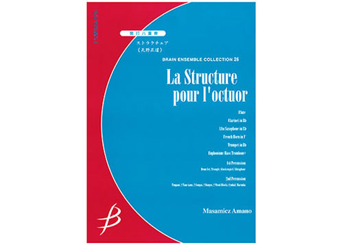 La Structure pour l'octuor for Winds and Percussion Octet