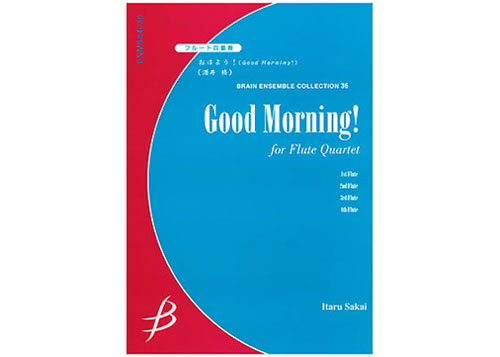 Good Morning! - Flute Quartet