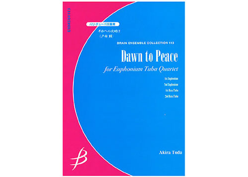 Dawn to Peace for Euphonium and Tuba Quartet