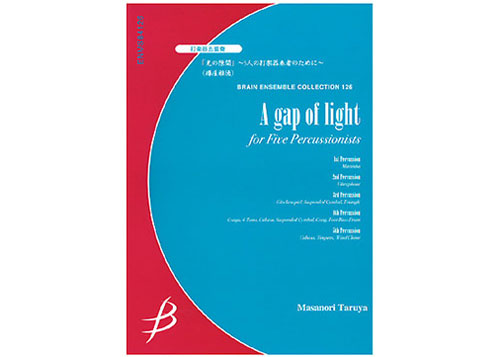 A Gap of Light for Percussionist Quintet