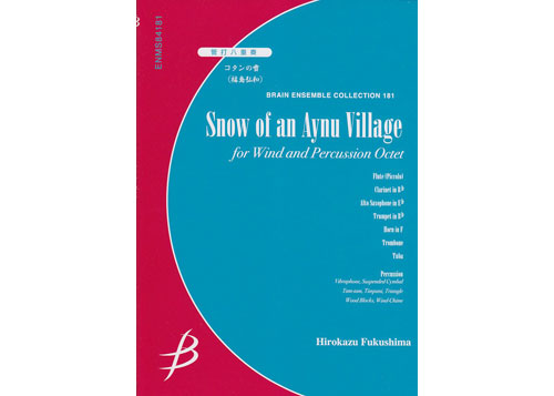 Snow of an Aynu Village Winds and Percussion Octet