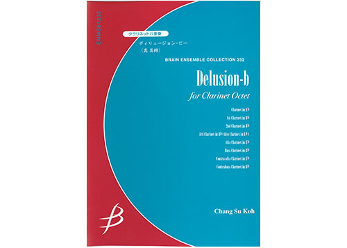 Delusion-b for Clarinet Octet