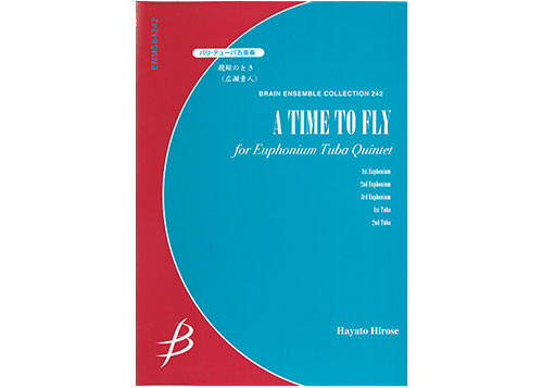 A Time to Fly for Euphonium and Tuba Quintet