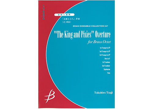 The King and Pixies Overture for Brass Octet
