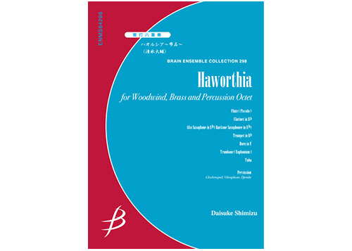 Haworthia for Woodwinds, Brass and Percussion