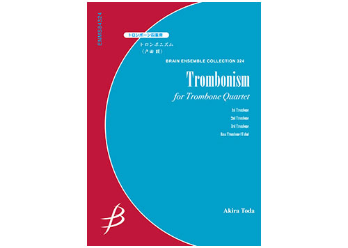 Trombonism for Trombone Quartet