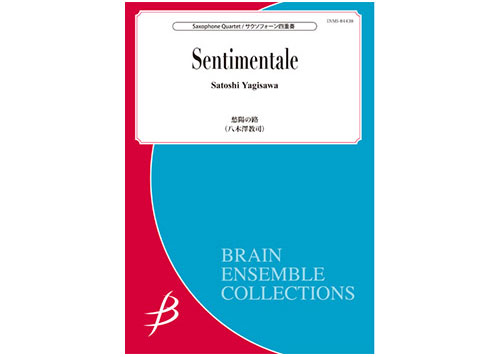 Sentimentale for Saxophone Quartet