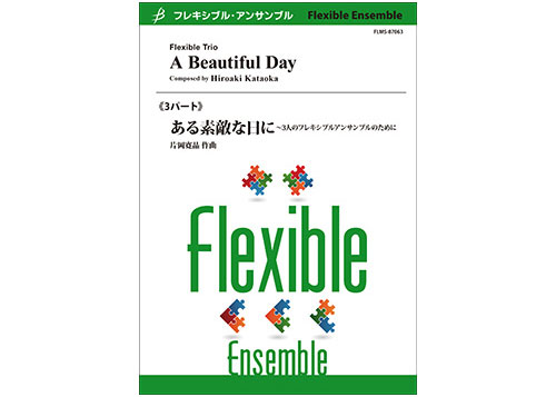 A Beautiful Day Flexible 3 Parts