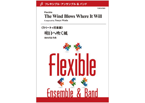 The Wind Blows Where It Will Flexible 7 Parts + Percussion