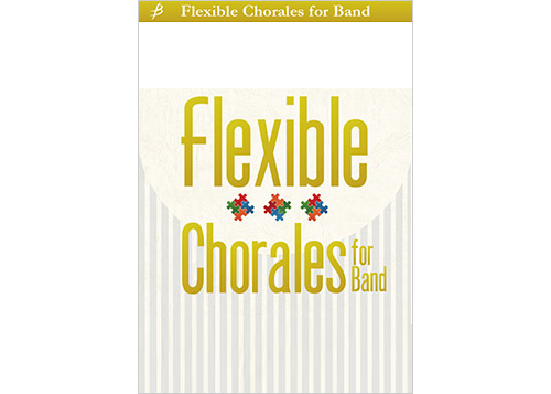 Flexible Chorales for Band