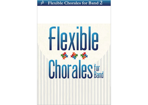 Flexible Chorales for Band 2