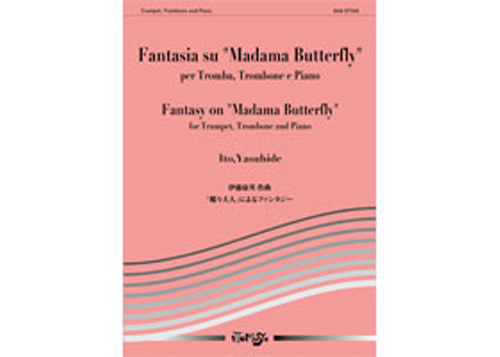 "Fantasy on ""Madama Butterfly"" for Trumpet, Trombone and Piano"