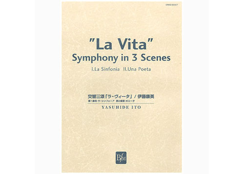 La Vita Symphony in 3 Scenes 1st & 2nd Movements