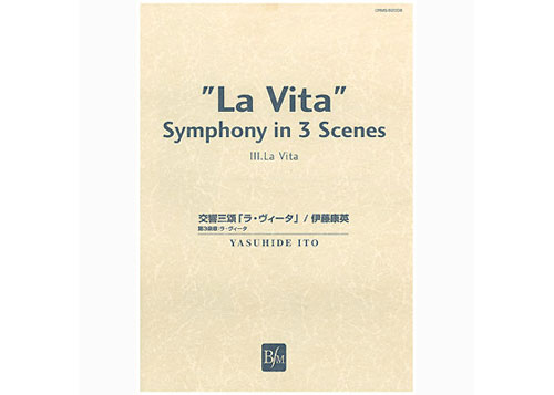 La Vita Symphony in 3 Scenes 3rd Movement